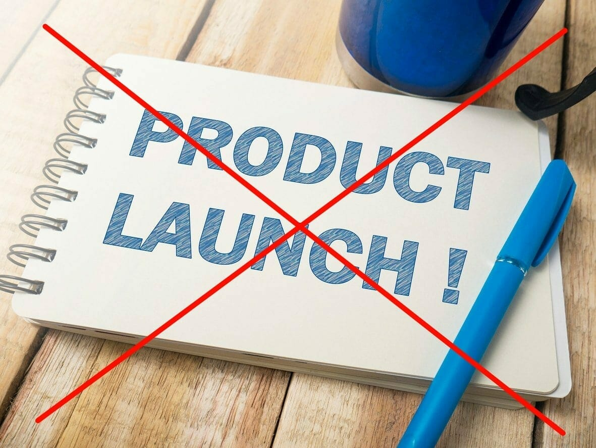No product launch